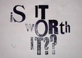 Is-it-worth-it?